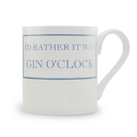 """I'd Rather It Was Gin O'Clock"" fine bone china mug from Stubbs Mugs"